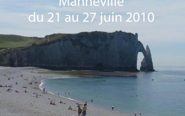 Manneville du 21 au 27 juin 2010